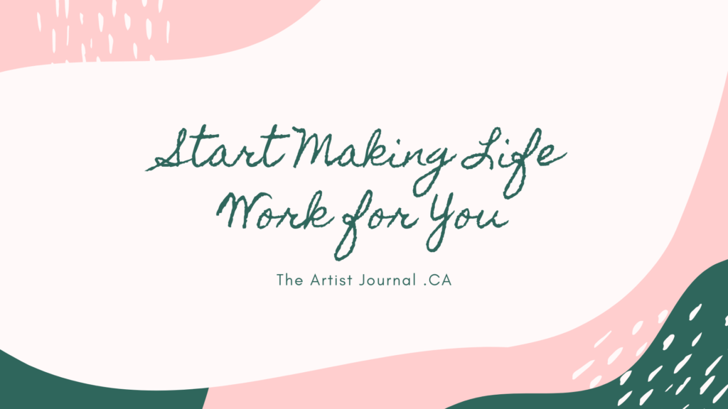Start-Making-Life-Work-for-You Title Card